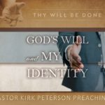 God's Will and My Identity