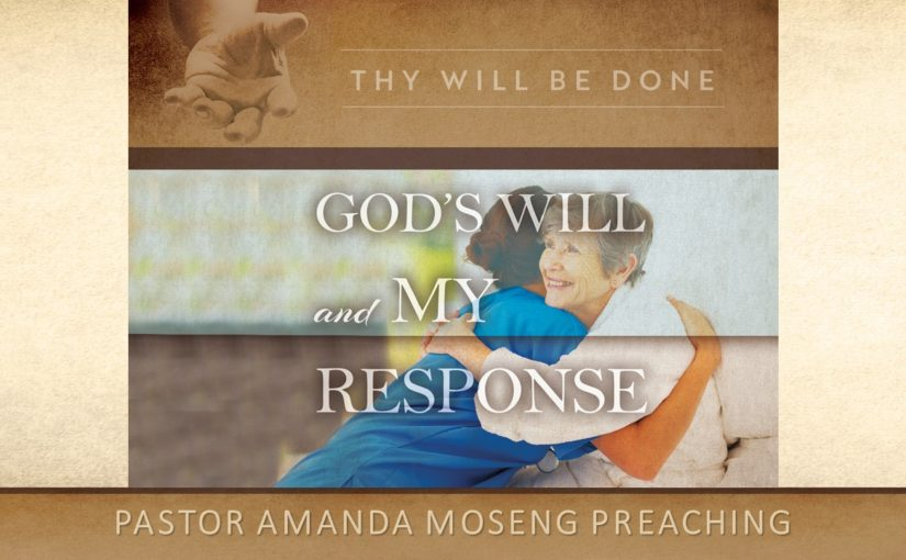 God's Will and My Response