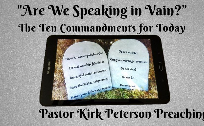 03- Speaking in Vain