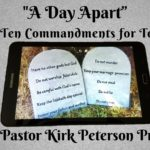 A Day Apart - 4th Commandment