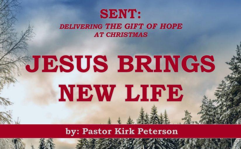 Jesus Brings New Life