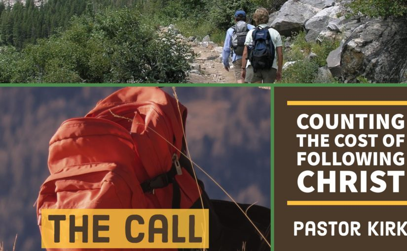 Disciples Path: The Call – Counting the Cost of Following Christ