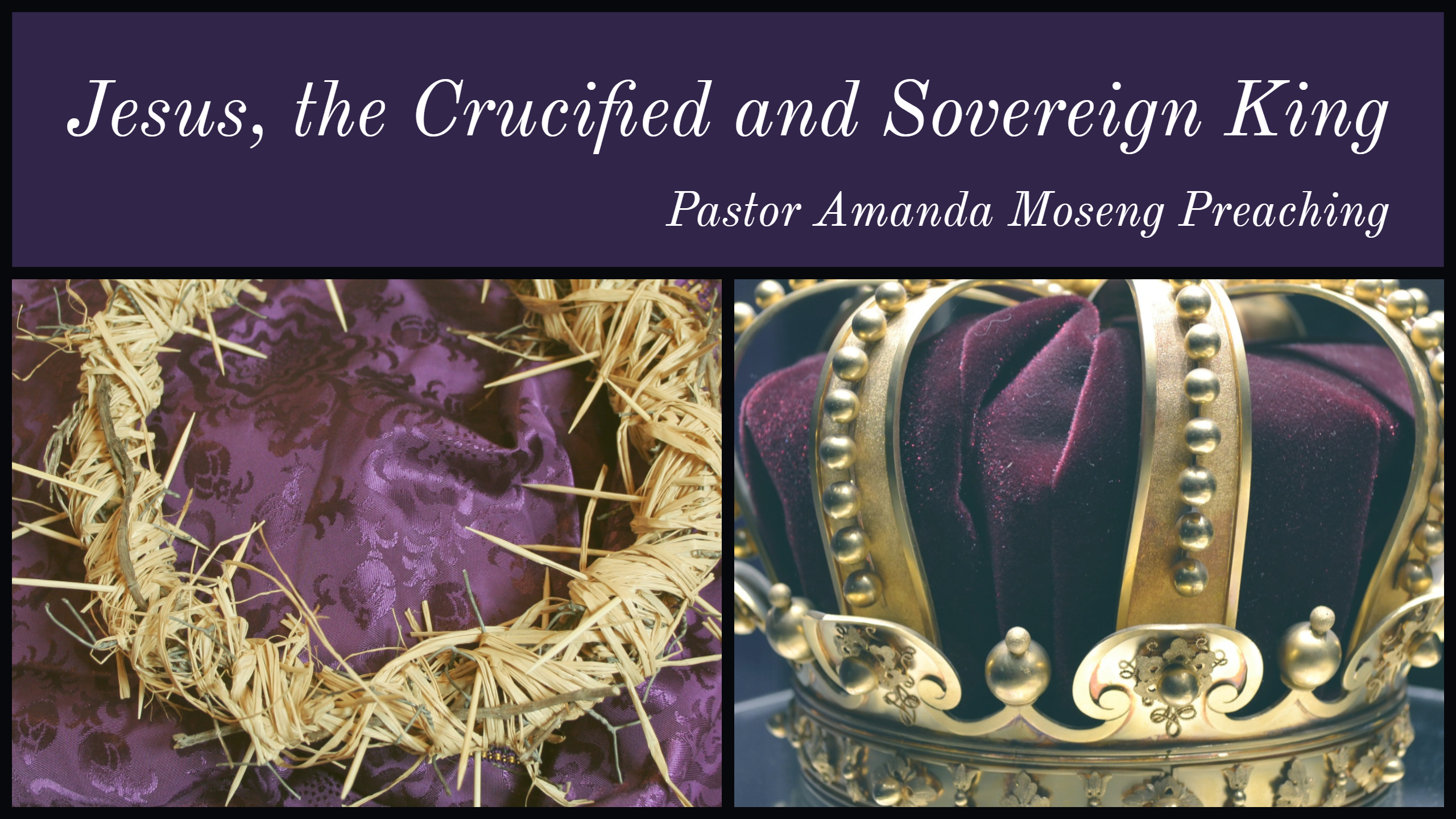 Jesus, the Crucified and Sovereign King