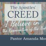Creed: I Believe in the Forgiveness of Sins, sermon by Amanda Moseng