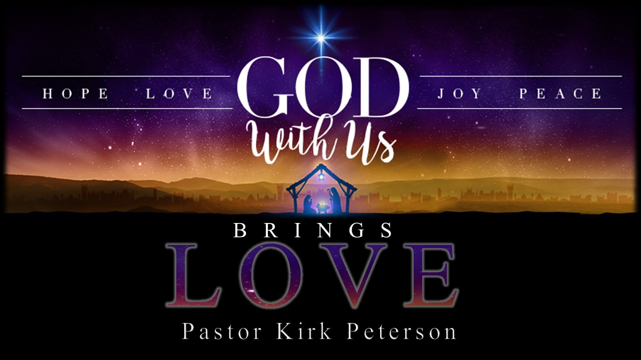 God With Us Brings Love - Advent