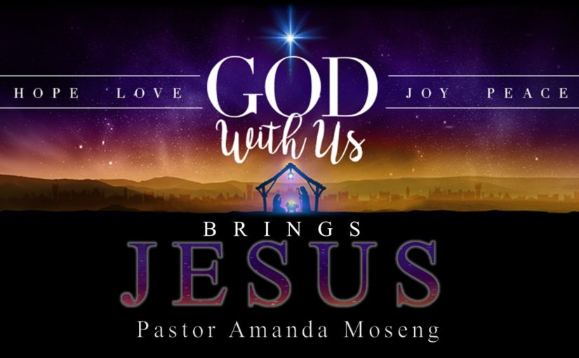 God With Us Brings Jesus- Advent
