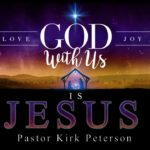 God With Us IS Jesus - Advent