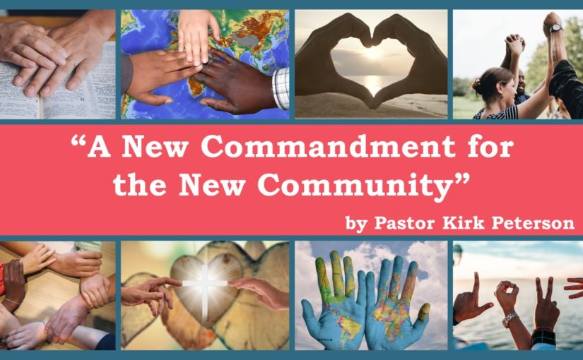 A New Commandment for the New Community