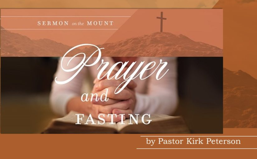 Practicing Prayer and Fasting