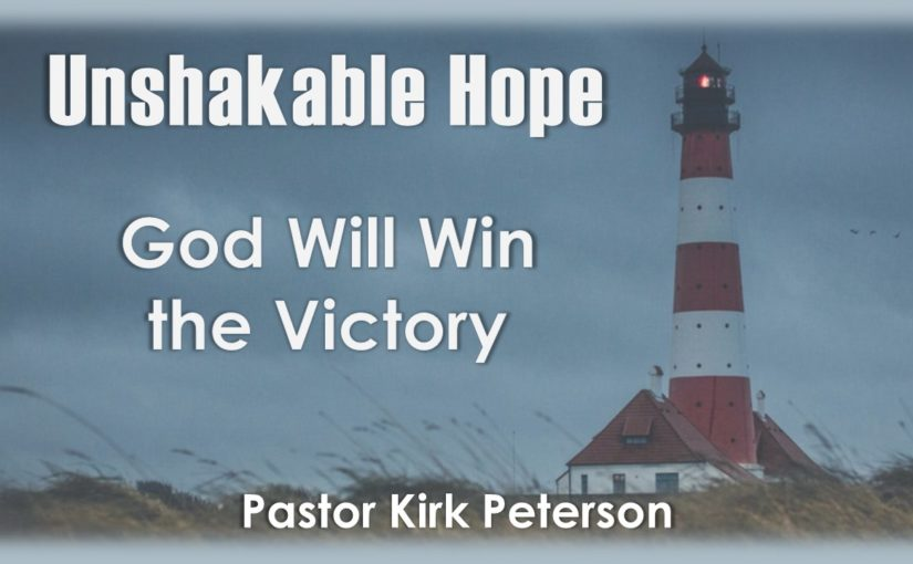 God Will Win the Victory