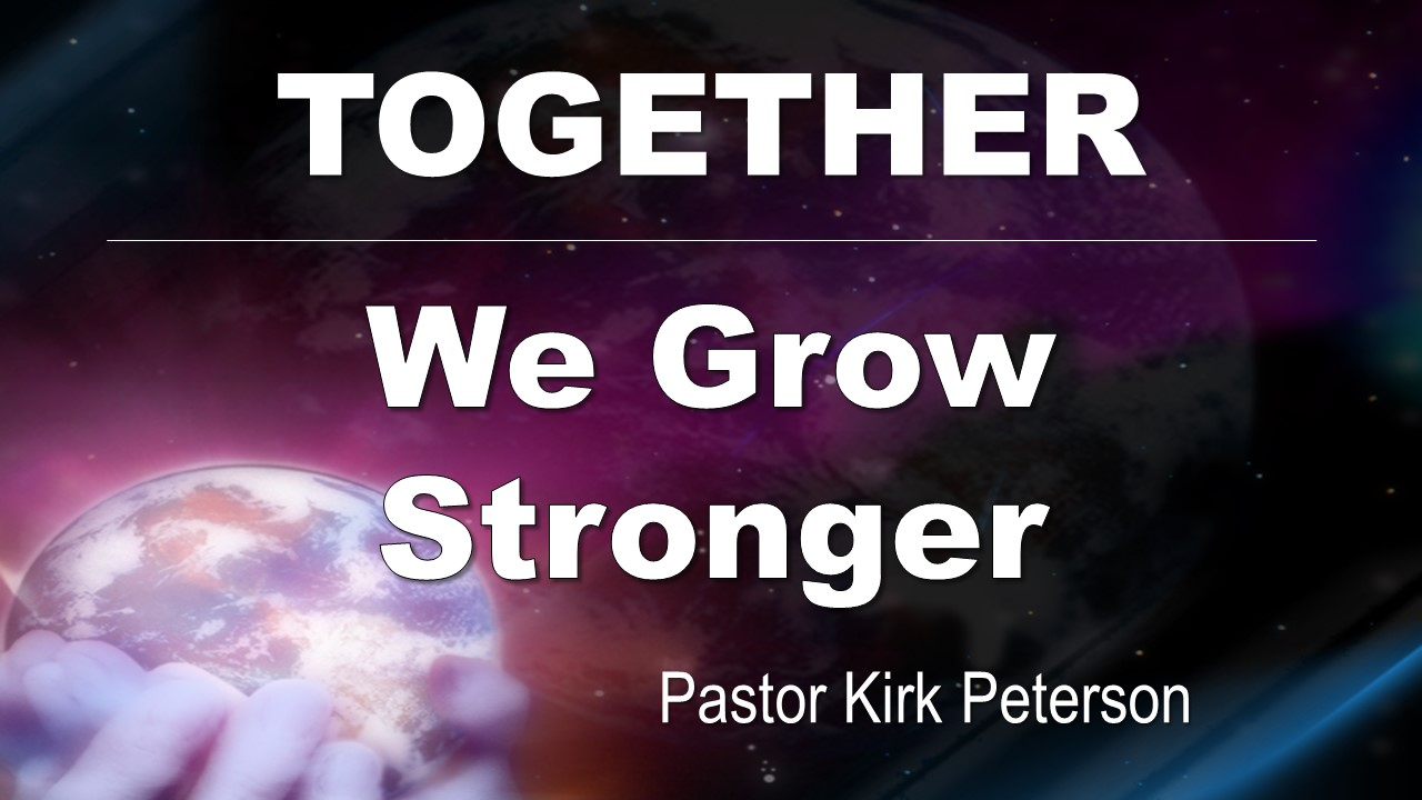 Together We Grow Stronger