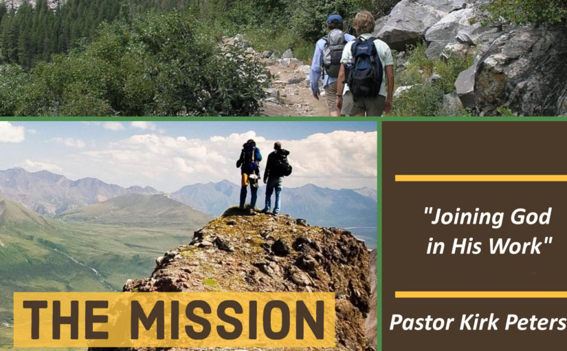 Disciples Path: The Mission – Joining God in His Work