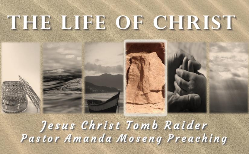 Jesus Christ Tomb Raider