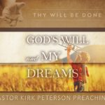 God's Will and My Dreams