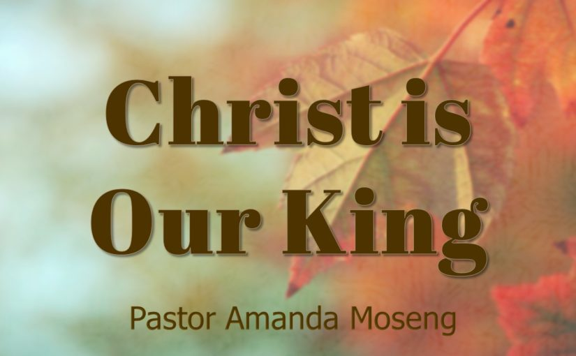 Christ Is Our King