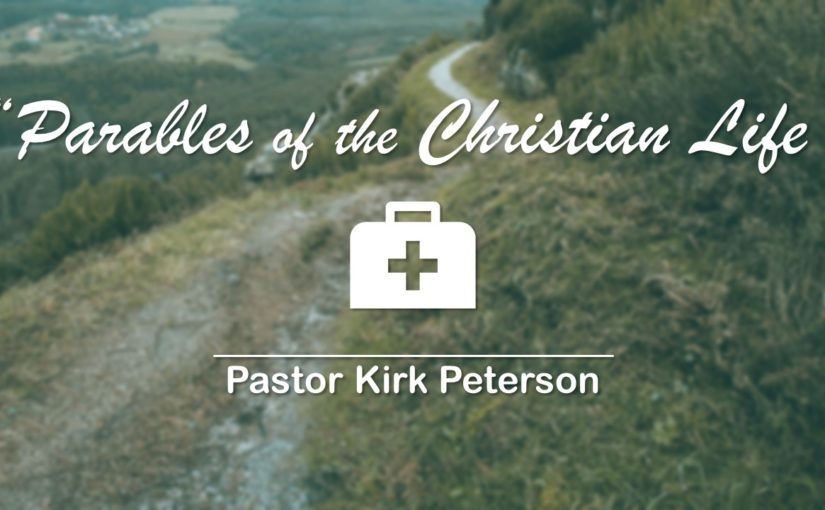 Parables of the Christian Life
