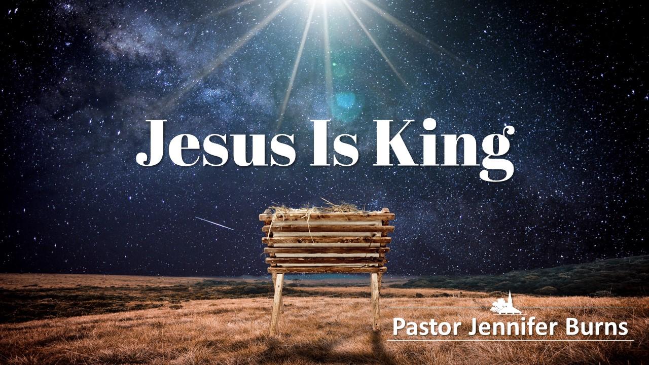 Jesus Is King