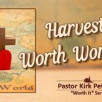 Worth It Sermon Series - Jan 2021