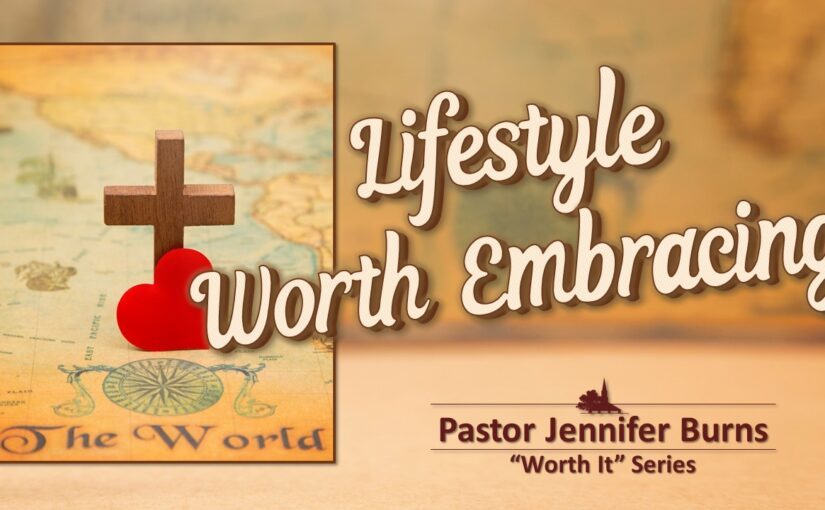 Lifestyle Worth Embracing
