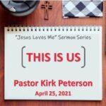 Sermon Series Title: Jesus Loves Me