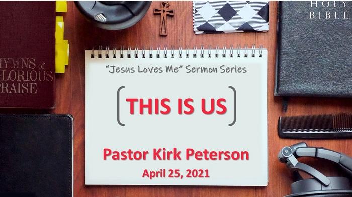 This Is Us: Jesus Loves Me Series, Week 3