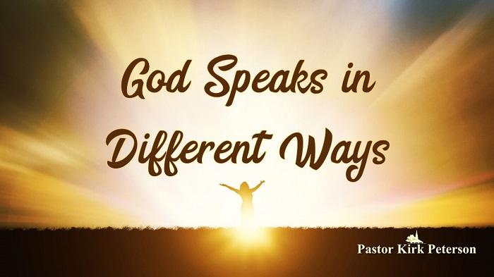 God Speaks in Different Ways: Experiencing God Sermon Series, Week 5