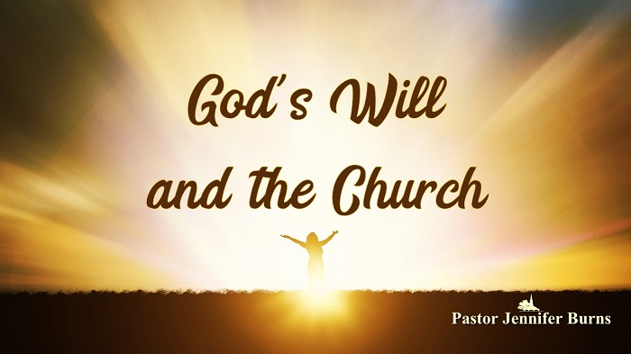 God's Will and the Church: Experiencing God Sermon Series, Week 10