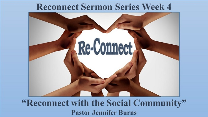 Reconnect with the Social Community: Re-Connect Sermon Series, Week 4